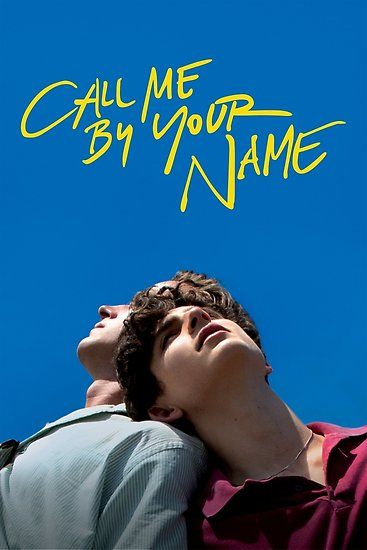 Call Me By Your Name Poster By Jaybau Films Complets Affiche De Film Film