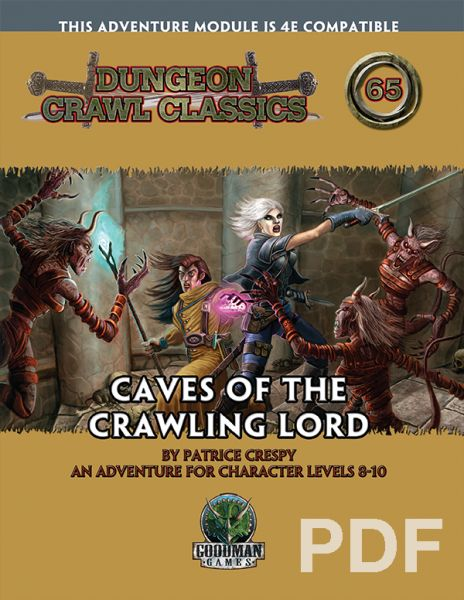Dungeon Crawl Classics #65: Caves of the Crawling Lord – PDF