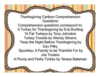 This+packet+contains+comprehension+question+cards+corresponding+to+six+Thanksgiving+themed+books.+When+the+cards+are+cut+they+fit+the+doors+of+Cranium+Cariboo,+a+speech+favorite.+You+can+use+the+comprehension+questions+with+any+fun+positive+reinforcement,+nevertheless.