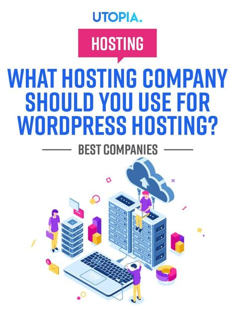 What Hosting Company Should You Use For WordPress Hosting?