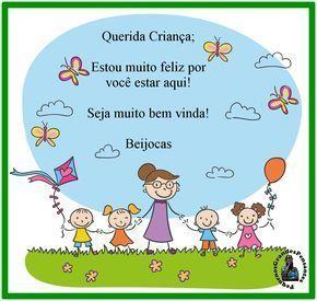 Mensagens Ineditas De Boas Vindas Educacao Infantil Com Imagens