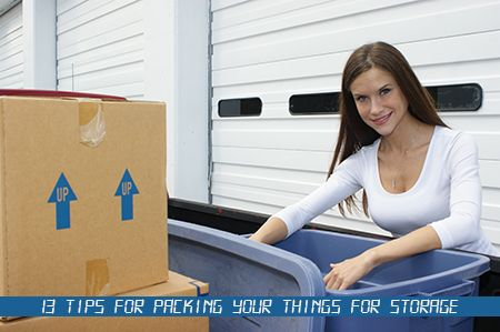13 Tips For Packing Your Things For Storage Self Storage Storage Quote Storage