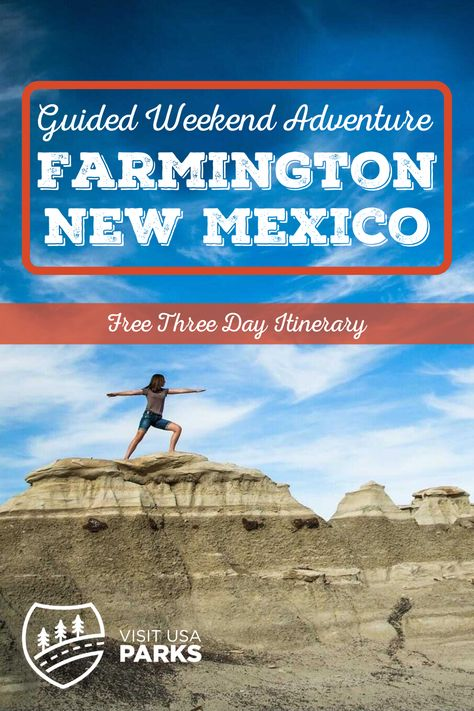 Guided Weekend Adventure in Farmington, New Mexico - Visit USA Parks