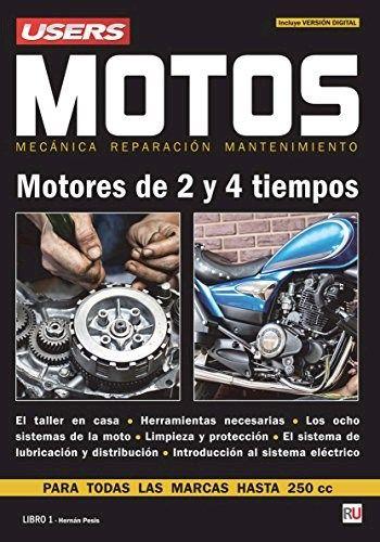 Motos Mecanica Y Reparacion Por Users Isbn 9789877340532 Editorial Users P Mecanica De Motos Libros De Mecanica Automotriz Curso De Mecanica Automotriz