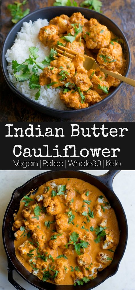 Indian Butter Cauliflower - This vegetarian dish has a creamy and richly spiced. - Indian Butter Cauliflower – This vegetarian dish has a creamy and richly spiced flavorful sauce t - Tasty Meal, Tasty Vegetarian Recipes, Paleo Recipes Easy, Vegetarian Recipes Dinner, Veggie Recipes, Cooking Recipes, Indian Food Recipes Easy, Meatless Whole 30 Recipes, Whole 30 Vegetarian