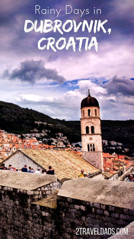 Dubrovnik In The Rain And Sun Great Activities For Any Weather Europe Travel Europe Travel Destinations Croatia Travel