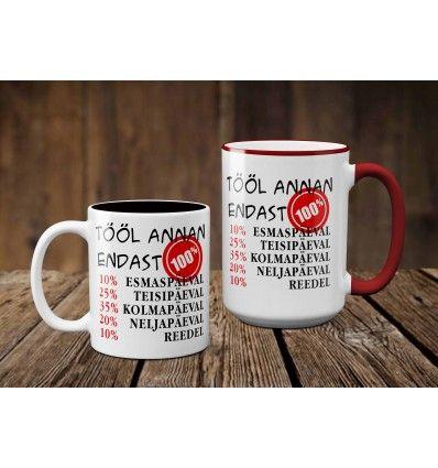 3a82199e67b Fototass Tööl annan endast 100% Kui otsid praktilist ja naljakat kingitust  töökaaslasele või ka sõbrale
