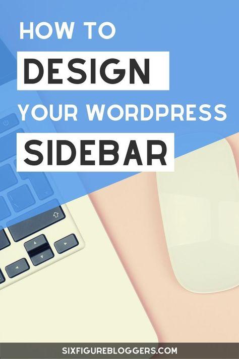 How To Design Your WordPress Sidebar