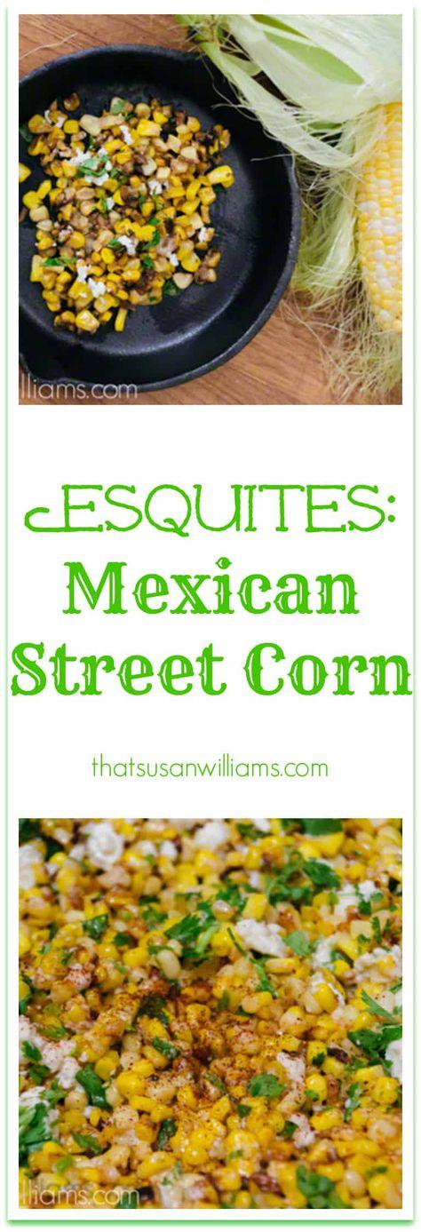 Esquites: Mexican Street Corn. A Fabulous Summer Side Dish. Charred Corn with chipotle chile powder, queso fresco, and just a few other magical ingredients. Enough to make it crispy, creamy, savory, sweet, and smoky. #sidedish #corn #summersidedish #potluck #cornrecipe #freshcorn #freshcornrecipe