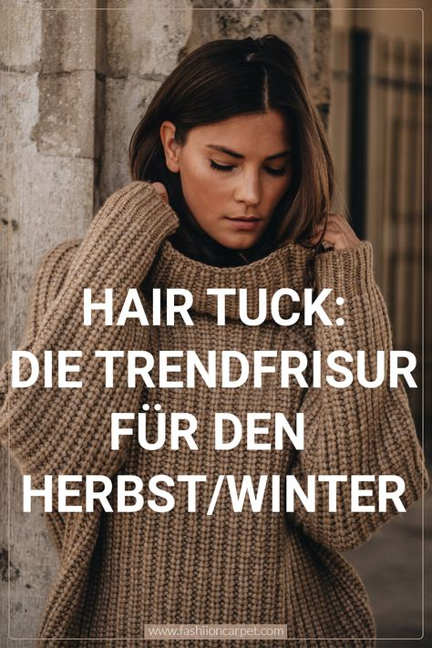 Hair Tuck: die beste Frisur für Rollkragen & Schal