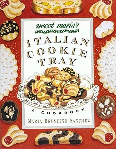 Sweet Maria's Italian Cookie Tray: A Cookbook - Default