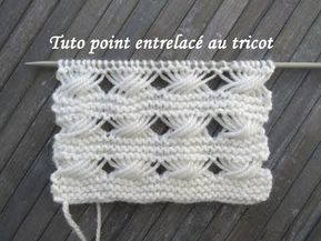 Tuto Point Torsade Entrelac Entrelac Stitch Knitting Punto
