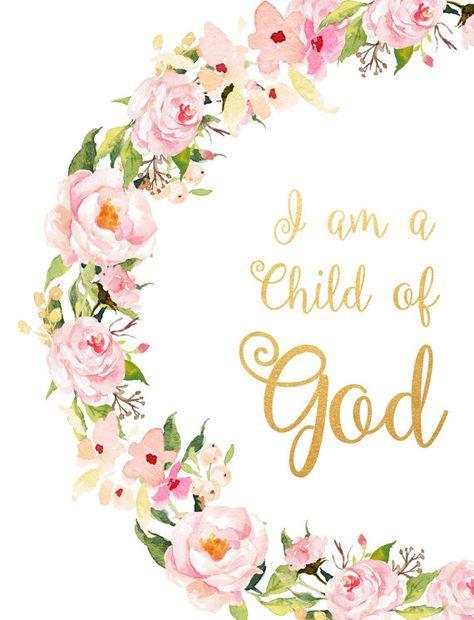 I Am A child Of God  Printable Bible Verse Inspirational