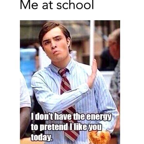 Gossip Girl 29 Relatable Memes Girls School Blog Girl Girls Gossip Memes Relatable Schule Tumblr Relatable Funny School Memes Memes