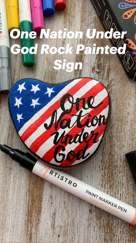 One Nation Under God Rock Painted Sign