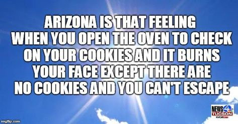 News 4 Tucson >> Pin By Jean Badeau On Quotes Humor Tucson Feelings Burns