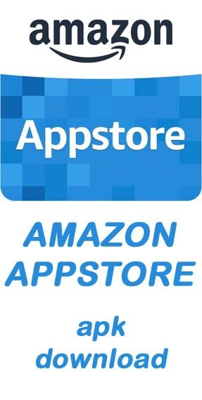 Amazon appstore apk download - third-party app market by #Amazon