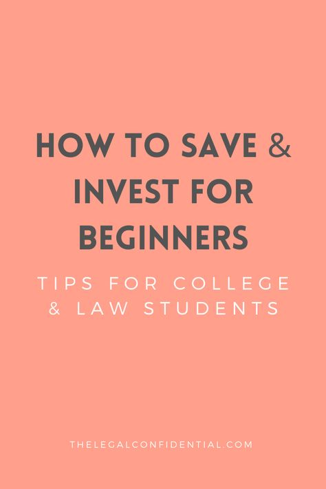 How to Save & Invest for College Students & Law Students!