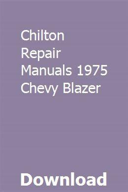 Chilton Repair Manuals 1975 Chevy Blazer Chilton Repair Manual Repair Manuals Chilton