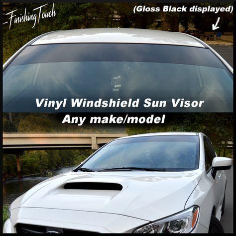 Vinyl Windshield Sun Visor Strip Sun Shade By Finishingtouchvinyls