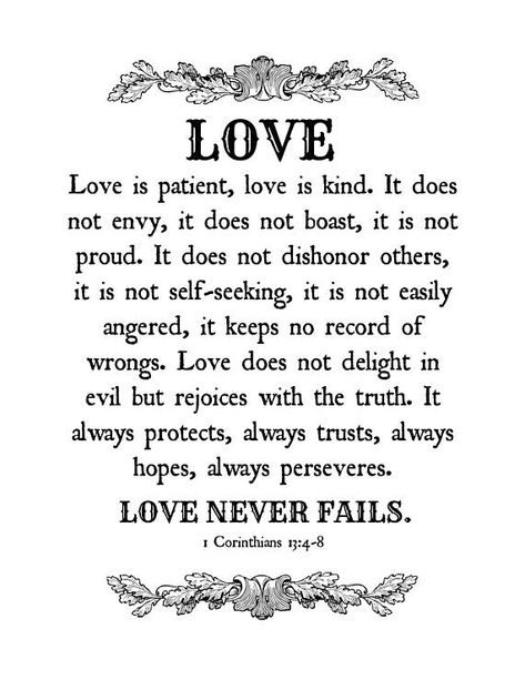 """#etsyshop #etsyfinds #etsyseller #digital #digitalart #printable #bible #christian #love #artwork #1Corinthians13 """"Love is patient, love is kind. It does not envy, it does not boast, it is not proud. It does not dishonor others, it is not self-seeking, it is not easily angered, it keeps no record of wrongs. Love does not delight in evil but rejoices with the truth. It always protects, always trusts, always hopes, always perseveres. Love never fails."""" Instant Download at ElevationBoutique Etsy"""