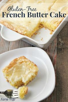 The gluten-free french butter cake is absolutely phenomenal! And so easy to make! The gluten-free french butter cake is absolutely phenomenal! And so easy to make! Gluten Free Deserts, Gluten Free Sweets, Gluten Free Cakes, Foods With Gluten, Gluten Free Cooking, Gluten Free Recipes, Healthy Recipes, Meal Recipes, Recipies