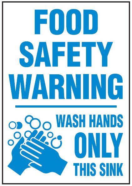 Hygiene And Food Safety Signs Food Safety Warning Wash Hands
