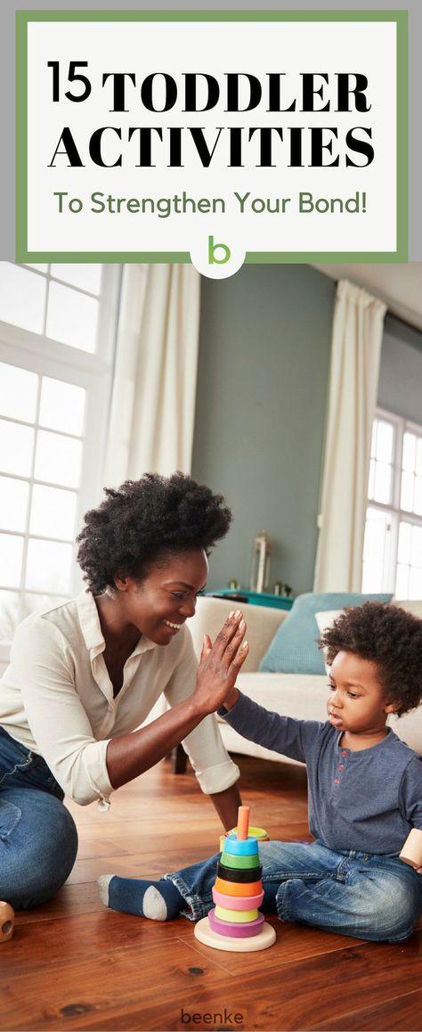 15 Toddler Activities To Strengthen Your Special Bond | Beenke