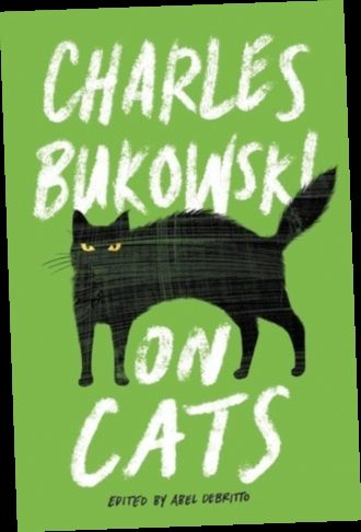 Ebook Pdf Epub Download On Cats By Charles Bukowski Cats Charles Bukowski Bukowski