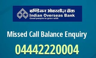 Indian Overseas Bank Missed Call Balance Enquiry Number Balance Sms Overseas