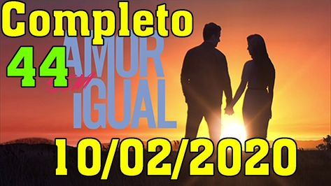 Amor Sem Igual 10 2 2020 Capitulo 44 Completo Hd Youtube Em