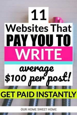Write And Get Paid Instantly 11 Websites That Pay In 2020 In 2020 Make Money Writing Writing Jobs Online Writing Jobs