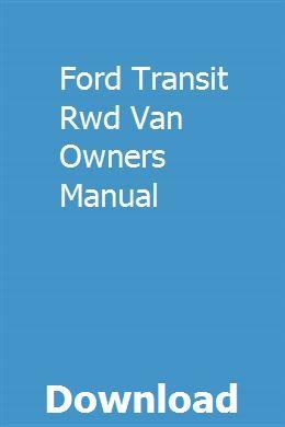 Ford Transit Rwd Van Owners Manual Owners Manuals Ford Fiesta Zetec Manual Car