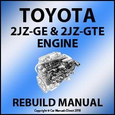 Toyota 2JZ-GE and2JZ-GTE Engine Rebuild Workshop Manual ... on