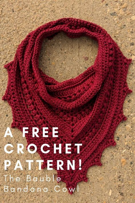 Check out this free crochet pattern for the Bauble Bandana Cowl. - Craft Ideas - Check out this free crochet pattern for the Bauble Bandana Cowl. Check out this free crochet pattern for the Bauble Bandana Cowl. Crochet Cowl Free Pattern, Crochet Stitches, Knitting Patterns, Knit Crochet, Double Crochet, Single Crochet, Free Knitting, Knitting Projects, Crochet Projects