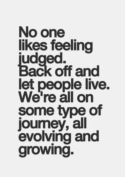 Stop Being Judgmental With These Judgmental People Quotes Enkiquotes Inspirational Quotes Pictures Words Quotes People Quotes