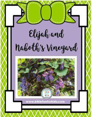 3 3a Elijah And Naboth S Vineyard Preschool Bible Lessons