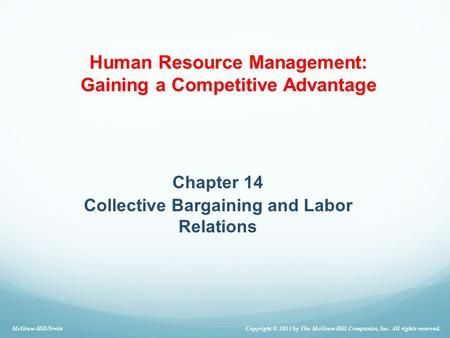 Chapter 14 Collective Bargaining And Labor Relations Collective Bargaining Labor Management Relatable