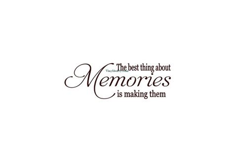 Best Thing About Memories Is Making Them - Wall Decal - Vinyl Wall Decals, Wall Decor, Signage, Wall Quotes, Family Wall Decal