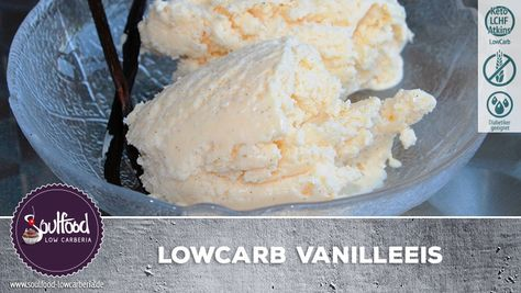 LowCarb Vanilleeis ohne Eismaschine – Soulfood LowCarberia Blog