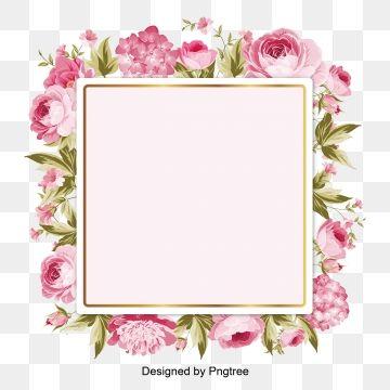 Frame Rectangle Clipart Rectangular Floor Pink So Around The Flowers Png And Vector With Transparent Background For Free Download Ilustracao De Rosa Guirlanda De Moldura Imagem Floral