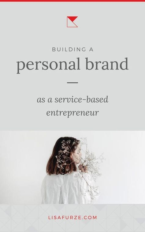 Personal brand strategy for service-based entrepreneurs | Lisa Furze
