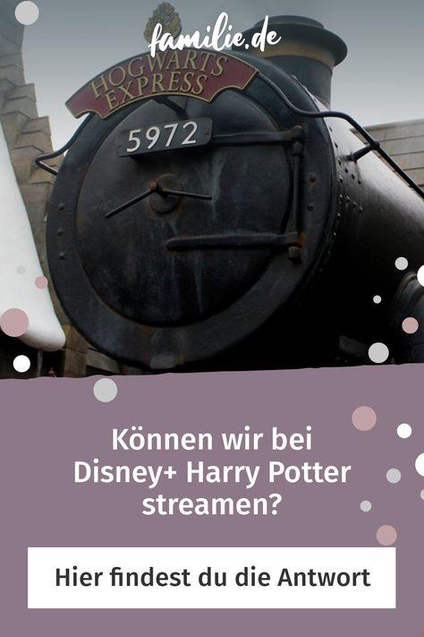 Konnen Wir Bei Disney Harry Potter Streamen Familie De Harry Potter Film Disney Harry Potter