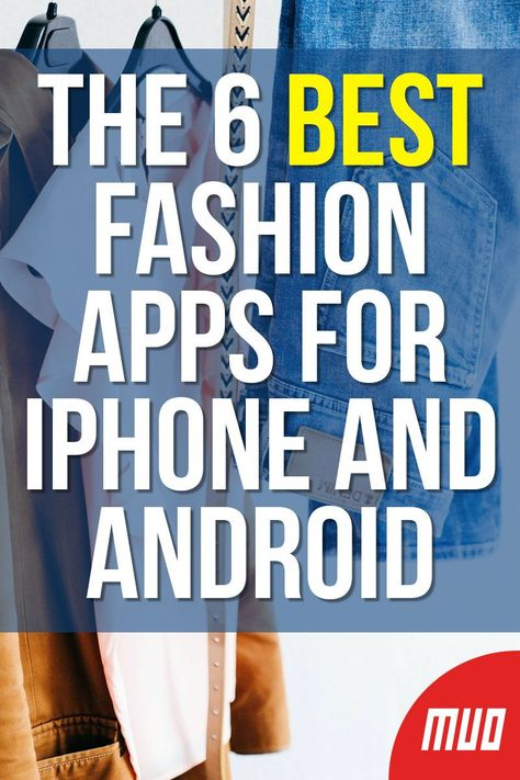 MakeUseOf — Technology, Simplified —  There are also tons of tools that will help you find, coordinate, and buy the perfect outfit in record time. Here's a list of the best fashion apps for your phone, including one-stop budget shoppers, vintage assistants, and apps that offer you deals on top designer brands.  #Apps #AppStore #PlayStore #GooglePlay #Google #Apple #iPhone #iOS  #Android #Smartphone #Fashion