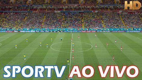 Sportv Ao Vivo Hd Futebol Ao Vivo Em 2020 Futebol Ao Vivo