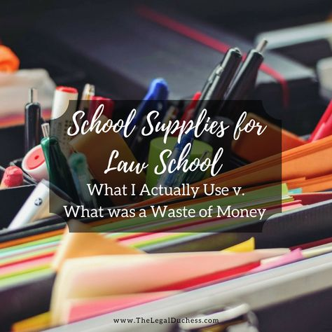 Supplies for Law School: What I Actually Use and What Was a Waste of Money