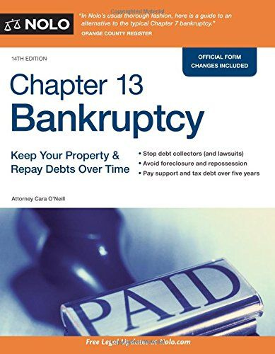 Download Pdf Chapter 13 Bankruptcy Keep Your Property Repay Debts Over Time Free Epub Mobi Ebooks Bankruptcy Tax Debt Chapter 13