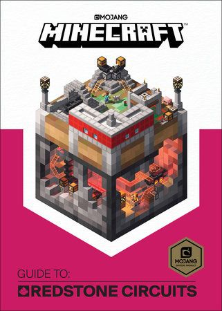 Minecraft Guide To Redstone Circuits By Mojang Ab And The