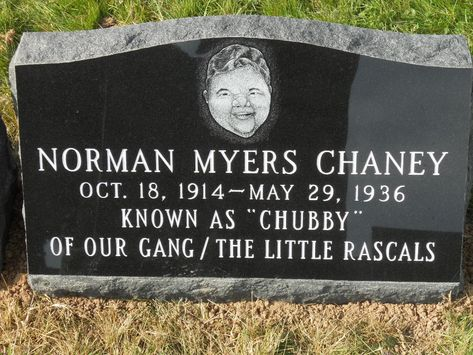 "Norman Myers ""Chubby"" Chaney - Actor. He played 'Chubby' in eighteen of the ""Our Gang"" comedy motion picture series from 1929 to 1931. The resident plus-size member of ""The Little Rascals"" at the dawn of the talkie era, he relied on an affable personality, a flair for funny dialogue, and a priceless frown of frustration that seemed to swallow up his whole moon face."