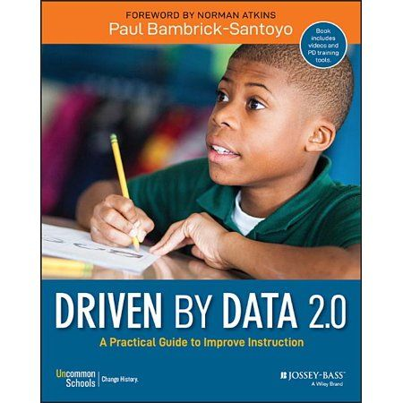 Driven By Data 2 0 A Practical Guide To Improve Instruction Edition 2 Paperback Walmart Com In 2021 Data Driven Instruction School Leader Ebook
